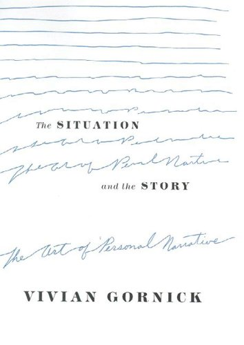 The Situation and the Story: The Art of Personal Narrative (English Edition)