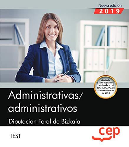 Administrativas/administrativos. Diputación Foral de Bizkaia. Test por Editorial CEP