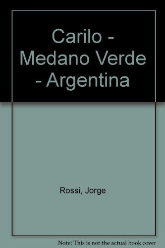 Carilo - Medano Verde - Argentina por Jorge Rossi