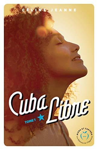 Cuba libre par  Nisha editions