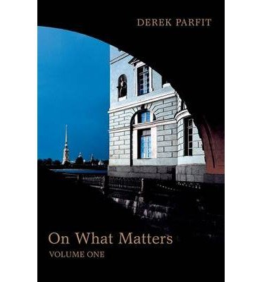 "essays on derek parfits on what matters Introduction does anything really matter the answer depends on what one  means by ""really"" if the question is whether anything really matters in derek  parfit's."