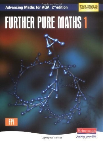 Advancing Maths for AQA: Further Pure 1 (FP1) (Advancing Maths for AQA 2nd edition) by Boardman, Sam, Clough, Tony, Evans, David 2 edition (2004)