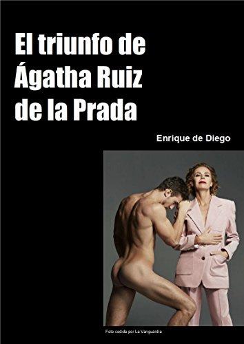 El triunfo de Ágatha Ruiz de la Prada por Enrique de Diego