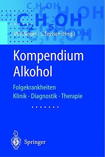 Kompendium Alkohol: Folgekrankheiten Klinik · Diagnostik · Therapie