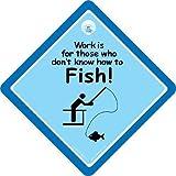 Work Ist Für Thoes Who Don't Know How To Fish Auto Schild, Stoßstange Aufkleber Baby, Angeln-zeichen, Baby A, Witz Ich Liebe Angeln, Angeln Schild