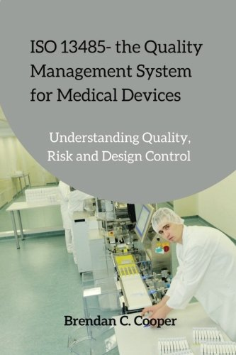 iso-13485-the-quality-management-system-for-medical-devices