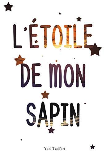 Couverture du livre L'Étoile de Mon Sapin