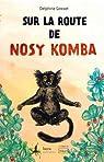 Sur la route de Nosy Komba par Gosset