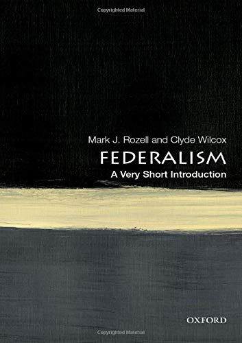 Federalism: A Very Short Introduction (Very Short Introductions)