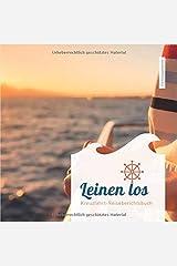 """Kreuzfahrt-Reiseberichtsbuch """"Leinen los"""" Taschenbuch"""
