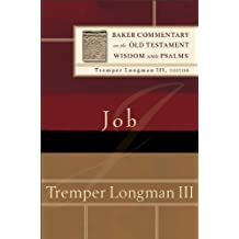 Job (Baker Commentary on the Old Testament Wisdom and Psalms)