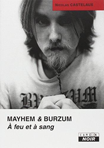 MAYHEM & BURZUM A feu et à sang