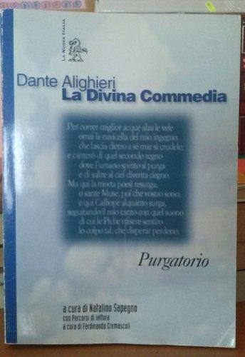 La Divina Commedia. Purgatorio (Letture. Scrittori italiani)