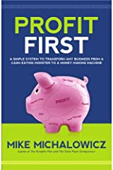 Profit First: A Simple System to Transform Any Business from a Cash-Eating Monster to a Money-Making Machine. Hardcover