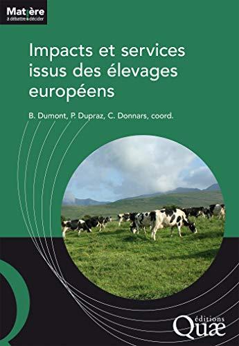Couverture du livre Impacts et services issus des élevages européens (Matière à débattre et décider)