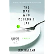 The Man Who Couldn't Eat (English Edition)