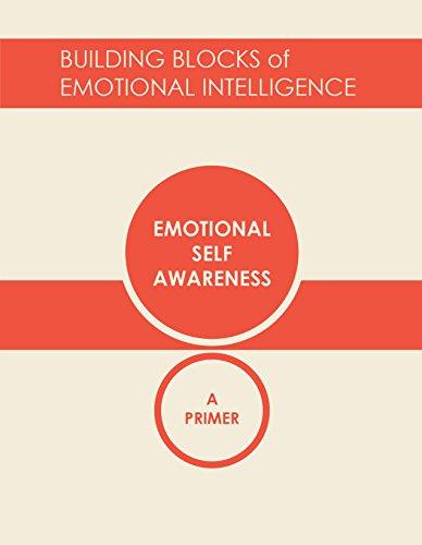 Emotional Self-Awareness: A Primer (Building Blocks of Emotional Intelligence Book 1) por Daniel Goleman