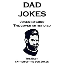 Dad Jokes: The Best father of the son Jokes (English Edition)