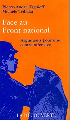 Face au Front national. Arguments pour une contre-offensive
