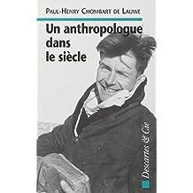 Un anthropologue dans le siècle : Entretiens avec Thierry Paquot... (Les urbanites)