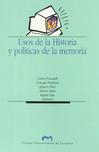 Usos de la Historia y políticas de la memoria (Ciencias Sociales)