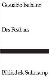 Das Pesthaus