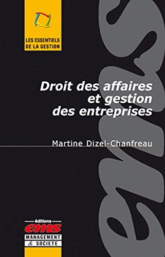 Droit des affaires et gestion des entreprises par Martine DIZEL-CHANFREAU