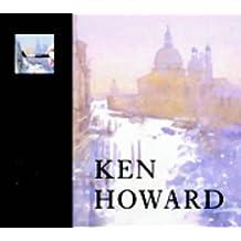 Ken Howard: A Vision of Venice in Watercolour (Royal Academy Masterclass) by Ken Howard (2002-12-09)