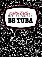 Descargar Libro Alfred Publishing 00-WB0005 M-todo Walter Beeler para el BB-Flat Tuba - Music Book de Unknown
