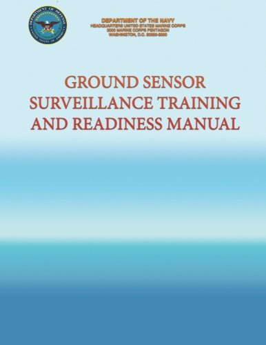 Ground Sensor Surveillance Training and Readiness Manual por Department of the Navy
