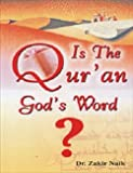 Is The Quran God`s word?