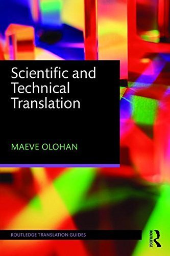 Scientific and Technical Translation (Routledge Translation Guides) by Maeve Olohan (2015-09-23)