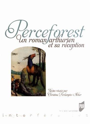 Perceforest : Unromanarthurienetsaréception