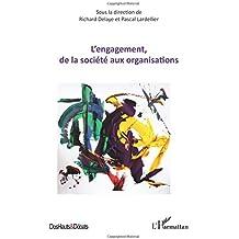 Engagement de la société aux organisations