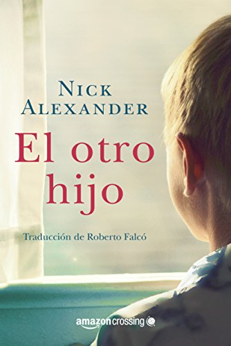 El otro hijo par Nick Alexander