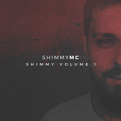 Shimmy Volume 1 [Explicit] -