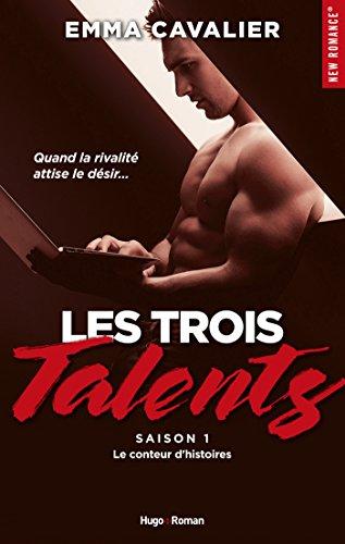Les trois talents Saison 1 Le conteur d'histoires par [Cavalier, Emma]