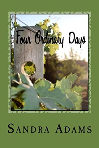Four Ordinary Days