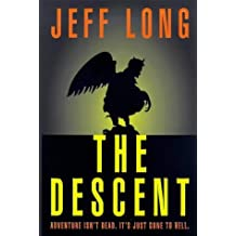The Descent by Jeff Long (1999-09-23)
