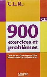 CLR : 900 exercices et problèmes CE, deux niveaux d'exercices pour l'aide personnalisee et l'approfondissement