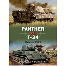 [PANTHER VS T-34UKRAINE 1943 BY FORCZYK, ROBERT A.]PAPERBACK
