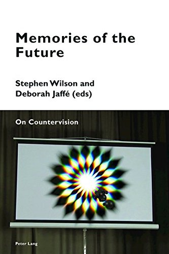 Memories of the Future: On Countervision (Cultural Memories)
