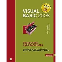 Visual Basic 2008 - Grundlagen und Profiwissen