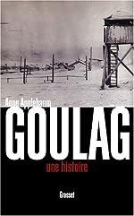Goulag - Une histoire de Anne Applebaum