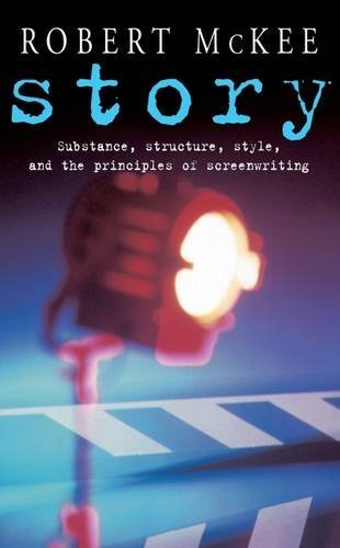 Story: Substance, Structure, Style and the Principles of Screenwriting (Methuen Film) by Robert McKee (2005-11-01)