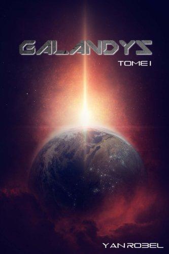 Galandys (Tome 1): Volume 1