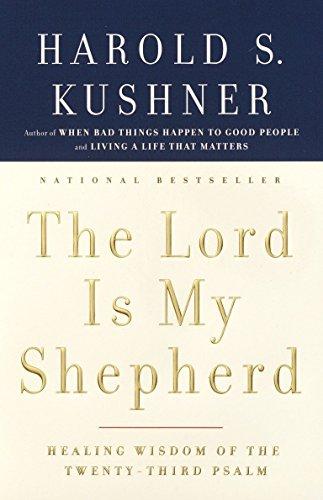 (The Lord Is My Shepherd: Healing Wisdom of the Twenty-third Psalm)