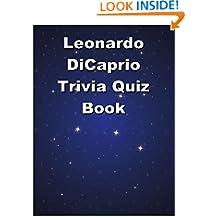 Leonardo DiCaprio Trivia Quiz Book
