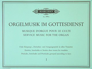 ORGELMUSIK IM GOTTESDIENST 1 - arrangiert für Orgel [Noten / Sheetmusic]