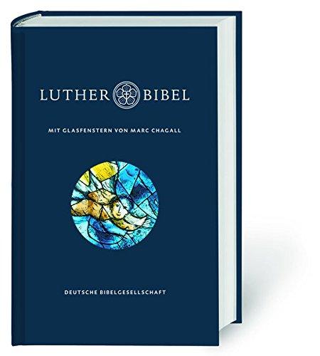 Lutherbibel mit Glasfenstern von Marc Chagall: Die Bibel nach Martin Luthers Übersetzung. Mit Apokryphen und Familienchronik